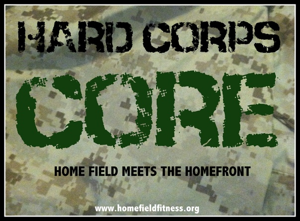 Hard Corps Core Workout - Marine Corps Homefield meets the Home Front
