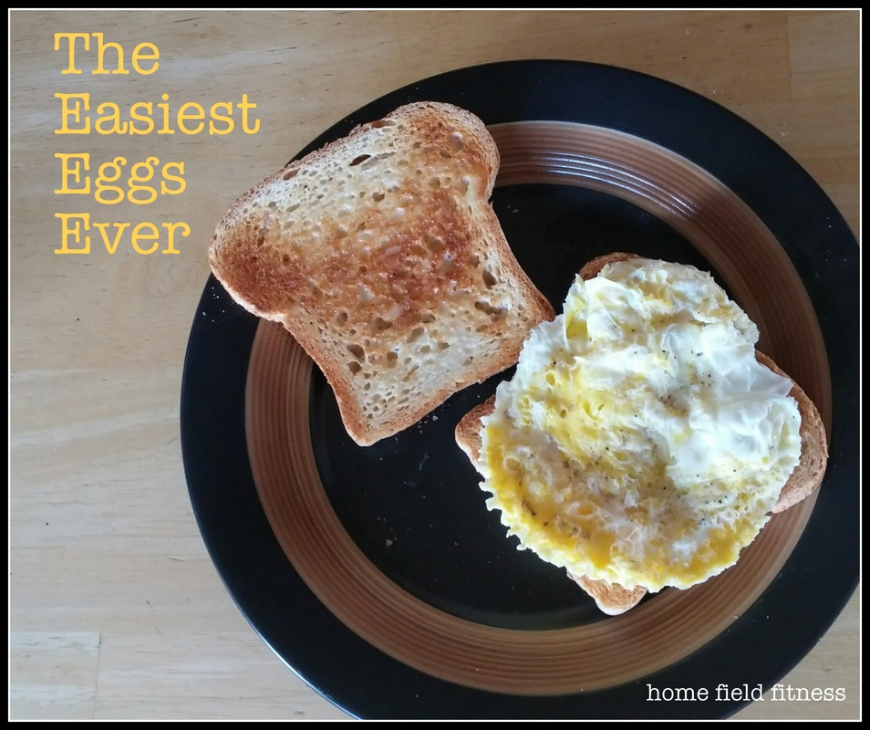 The Easiest Eggs You'll EVER Make via Home Field Fitness