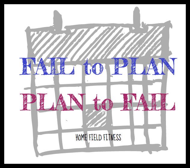 Fail to Plan Plan to Fail Quote