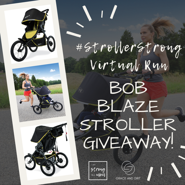 Win a BOB Blaze Stroller in the #StrollerStrong Virtual Run!