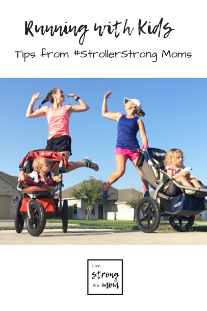 Running with Kids: Tips from Stroller Strong Moms