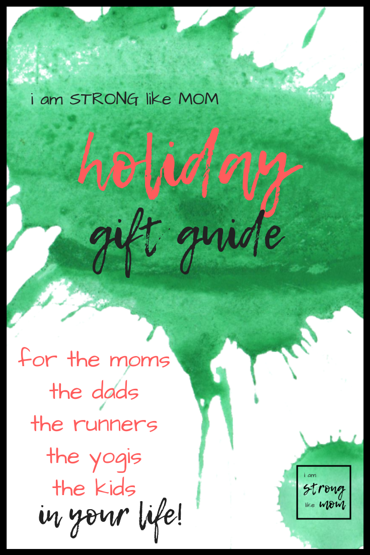 i am STRONG like MOM Holiday Gift Guide