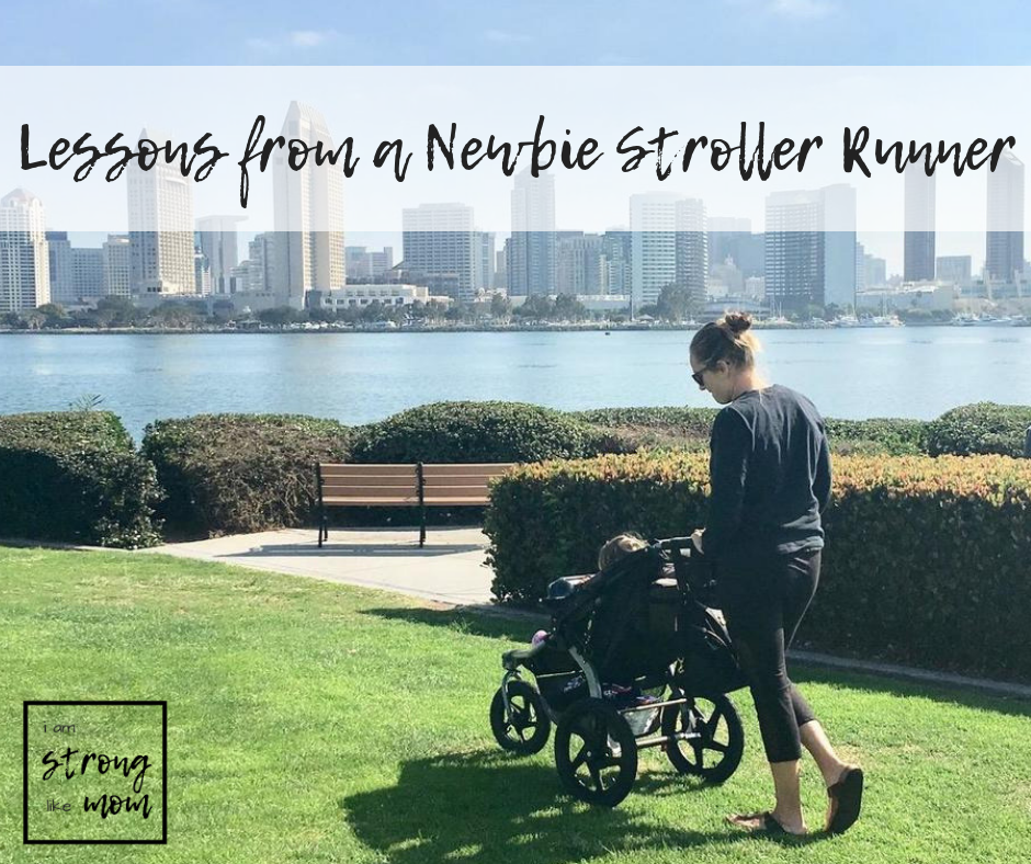 #StrollerStrong mama Renee - lessons from a newbie stroller runner