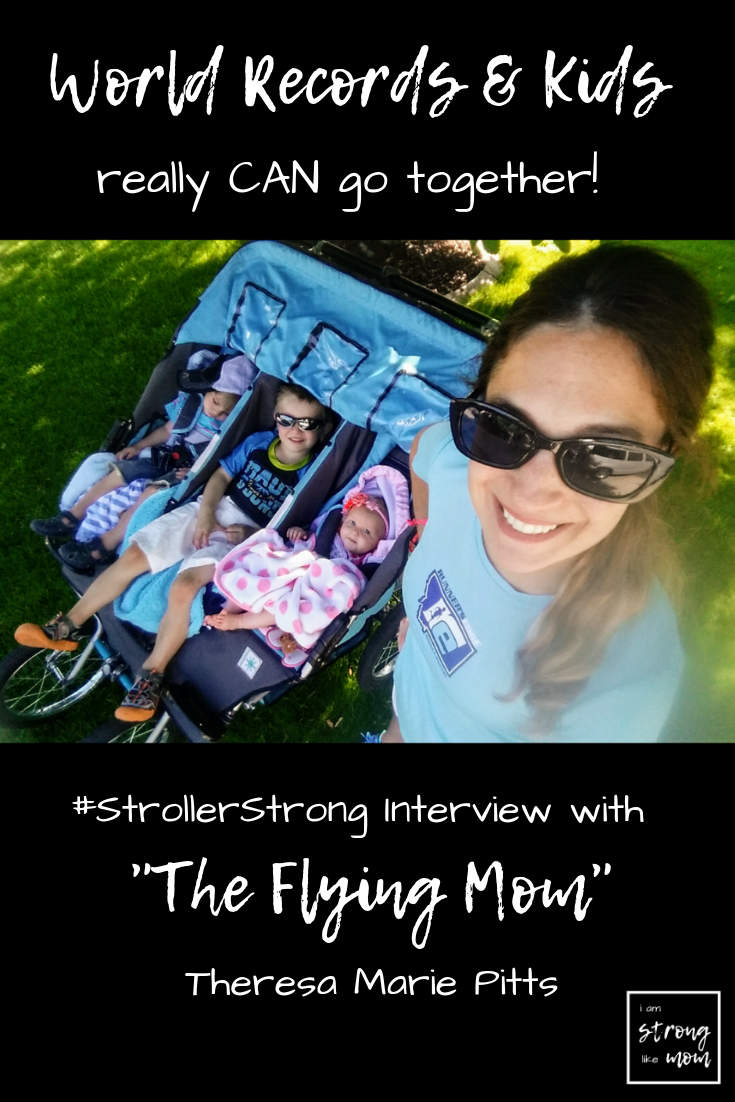 The Flying Mom Triple Stroller Marathon Record Holder Theresa Marie Pitts - #strollerstrongvirtualrun
